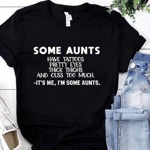Some aunts T-shirt's